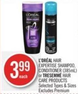 L'oréal Hair Expertise Shampoo - Conditioner (385ml) or Tresemmé Care Products