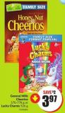 General Mills Cheerios 570-778 g or Lucky Charms 526 g