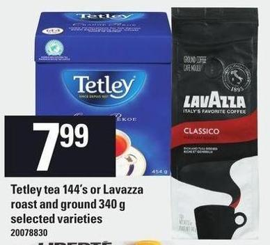 Tetley Tea 144's Or Lavazza Roast And Ground 340 G