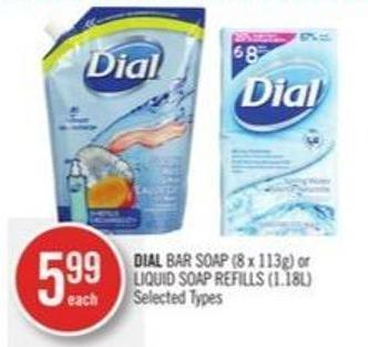 Dial Bar Soap (8 X 113g) or Liquid Soap Refills (1.18l)