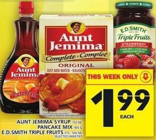 Aunt Jemima Syrup Or Pancake Mix Or E.d.smith Triple Fruits