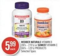 Webber Naturals Vitamin D (90's - 270's) or Sunkist Vitamin C (60's - 120's) Products