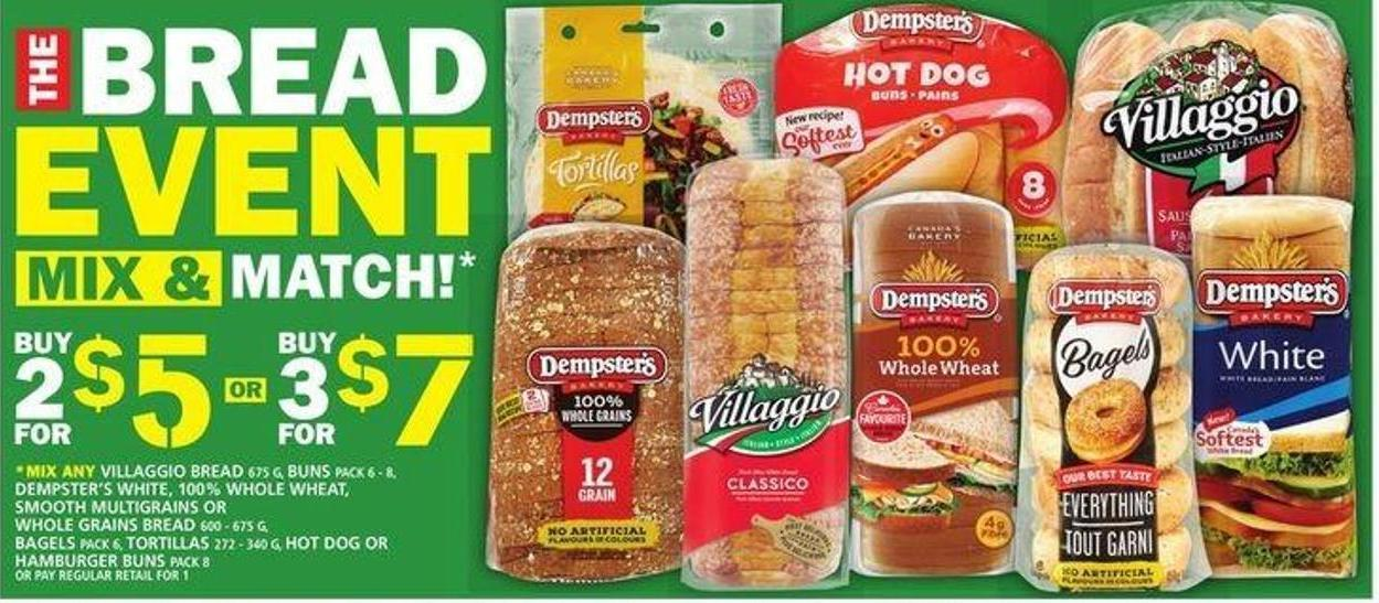 Villaggio Bread Or Buns Or Dempster's White Or 100% Whole Wheat - Smooth Multigrains Or Whole Grains Bread Or Bagels Or Tortillas Or Hot Dog Or Hamburger Buns