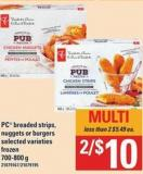 PC Breaded Strips - Nuggets Or Burgers - 700-800 G