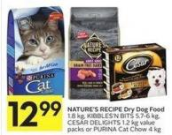 Nature's Recipe Dry Dog Food 1.8 Kg - Kibbles'n Bits 5.7-6 Kg - Cesar Delights 1.2 Kg Value Packs or Purina Cat Chow 4 Kg