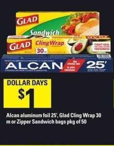 Alcan Aluminum Foil - 25' - Glad Cling Wrap - 30 M Or Zipper Sandwich Bags.