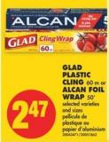 Glad Plastic Cling 60 M or Alcan Foil Wrap - 50'