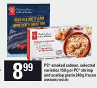 PC Smoked Salmon - 150 G Or PC Shrimp And Scallop Gratin 240 G