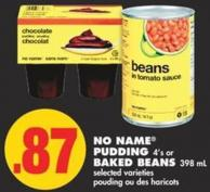 No Name Pudding 4's or Baked Beans 398 mL