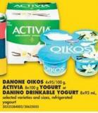 Danone Oikos - 4x95/100 g - Activia - 8x100 g Yogurt or Danino Drinkable Yogurt - 8x93 mL