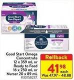 Good Start Omega Concentrate 12 X 359 mL or Ready To Feed 16 X 250 mL or Nurser 20 X 89 mL