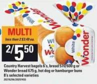 Country Harvest Bagels - 6's - Bread - 570/600 g Or Wonder Bread - 675 g - Hot Dog Or Hamburger Buns - 8's