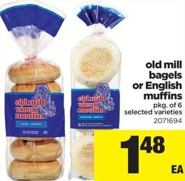 Old Mill Bagels Or English Muffins