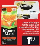 Liberté Greek Yogurt 4x100 g - Minute Maid Orange Juice Or Five Alive Citrus Beverage 1.75 L