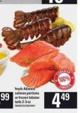 Fresh Atlantic Salmon Portions Or Frozen Lobster Tails - 2-3 Oz