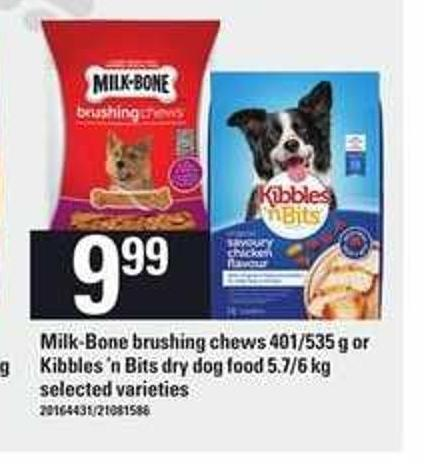 Milk-bone Brushing Chews - 401/535 G Or Kibbles 'N Bits Dry Dog Food - 5.7/6 Kg