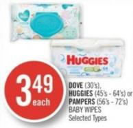 Dove (30's) - Huggies (45's - 64's) or Pampers (56's - 72's) Baby Wipes