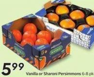 Vanilla or Sharoni Persimmons 6-8 Pk