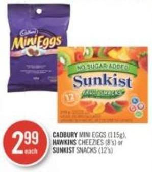 Cadbury Mini Eggs (115g) - Hawkins Cheezies (8's) or Sunkist Snacks (12's)