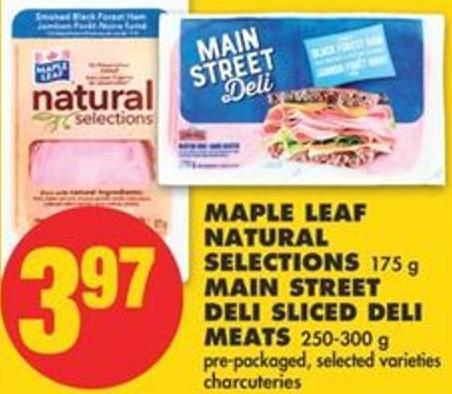 Maple Leaf Natural Selections - 175 G Main Street Deli Sliced Deli Meats - 250-300 G