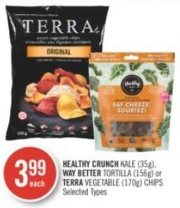 Healthy Crunch Kale (35g) - Way Better Tortilla (156g) or Terra Vegetable (170g) Chips
