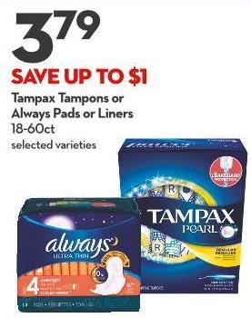 Tampax Tampons or Always Pads or Liners 18-60 Ct