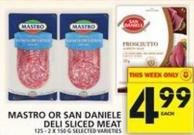 Mastro Or San Daniele Deli Sliced Meat