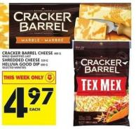 Cracker Barrel Cheese 400 G While Quantities Last Shredded Cheese 320 G Heluva Good Dip 680 G