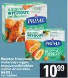 Maple Leaf Prime Breaded Chicken Strips - Nuggets - Burgers - Or Stuffed Chicken - 568-750 G