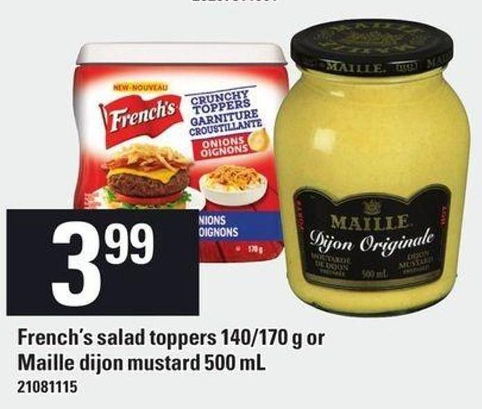 French's Salad Toppers 140/170 G Or Maille Dijon Mustard 500 Ml
