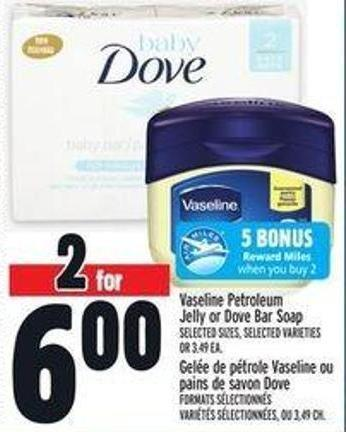 Vaseline Petroleum Jelly Or Dove Bar Soap
