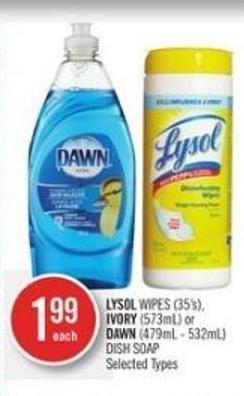 Lysol Wipes (35's) - Ivory (573ml) or Dawn (479ml - 532ml) Dish Soap