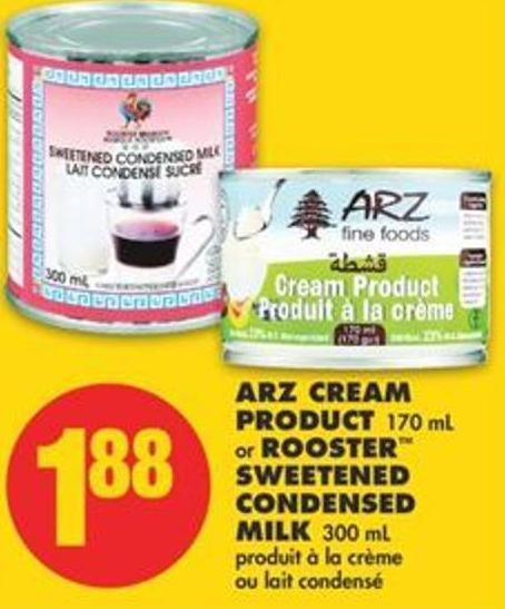 Arz Cream Product 170 mL or Rooster Sweetened Condensed Milk 300 mL