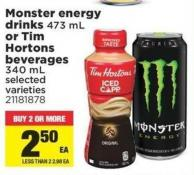 Monster Energy Drinks 473 Ml Or Tim Hortons Beverages 340 Ml