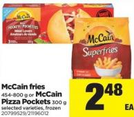 Mccain Fries - 454-800 G Or Mccain Pizza Pockets - 300 G