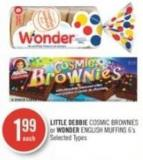 Little Debbie Cosmic Brownies or Wonder English Muffins 6's