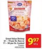 Great Value Shrimp 61 - 70 Per Lb. Raw or 71 - 90 Per Lb. Cooked