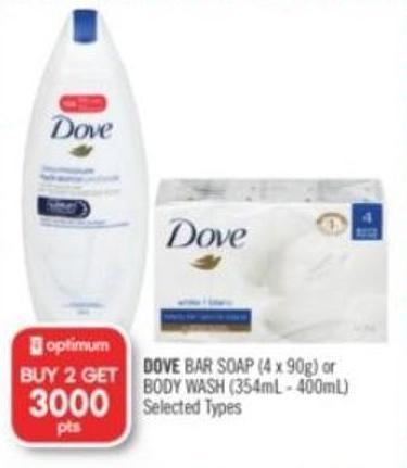 Dove Bar Soap (4 X 90g) or Body Wash (354ml - 400ml)