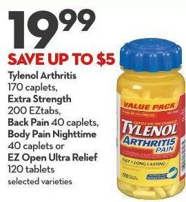 Tylenol Arthritis 170 Caplets - Extra Strength 200 Eztabs - Back Pain 40 Caplets - Body Pain Nighttime 40 Caplets or Ez Open Ultra Relief 120 Tablets