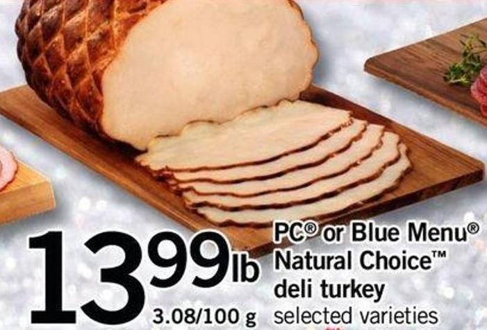 PC Or Blue Menu Natural Choice Deli Turkey - 3.08/100 G