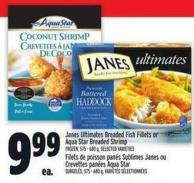 Janes Ultimates Breaded Fish Fillets Or Aqua Star Breaded Shrimp Frozen - 575 - 680 g