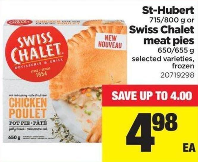 St-hubert - 715/800 G Or Swiss Chalet Meat Pies - 650/655 G