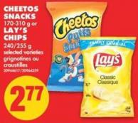 Cheetos Snacks - 170-310 g or Lay's Chips - 240/255 g