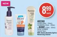 Aveeno Lotion (208ml - 354ml) - Cleansers (140ml - 200ml) or Bioré (130ml - 300ml) Facial Cleanser