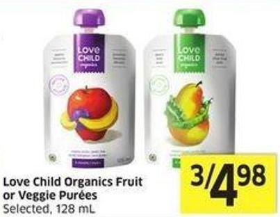 Love Child Organics Fruit or Veggie Purées Selected - 128 mL