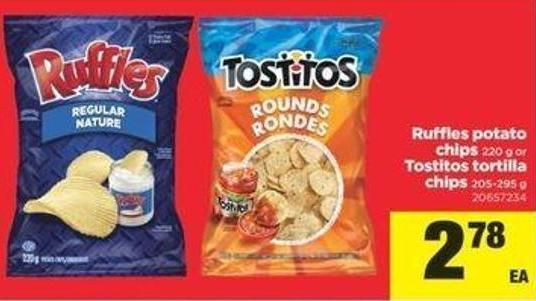 Ruffles Potato Chips - 220 G Or Tostitos Tortilla Chips - 205-295 G