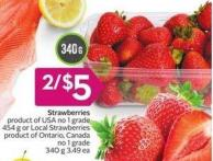Strawberries Product of USA No 1 Grade 454 g or Local Strawberries Product of Ontario - Canada No 1 Grade 340 g 3.49 Ea