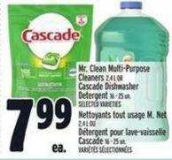 Mr. Clean Multi-purpose Cleaners 2.4 L Or Cascade Dishwasher Detergent 16 - 25 Un.