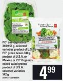 PC Cut Vegetables 340/454 G - PC Green Beans 340 G Or PC Organics Mixed Salad Greens - 142 G
