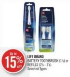 Life Brand Battery Toothbrush (1's) or Refills (2's - 3's)